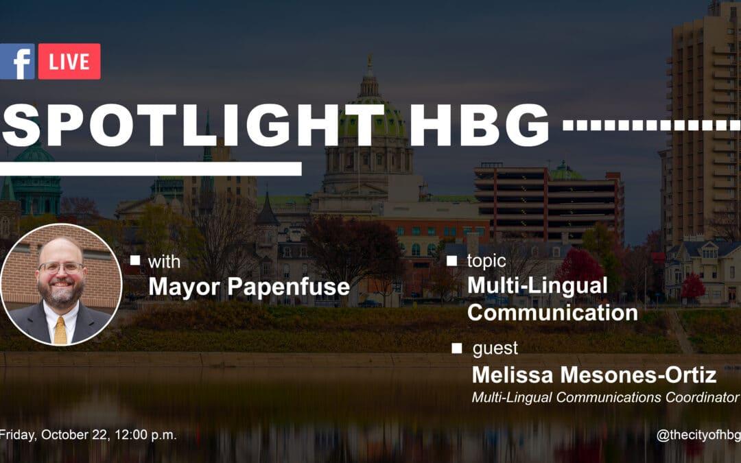 Mayor Papenfuseto Lead a Facebook Live DiscussionWithMulti-Lingual Communications Coordinator, Melissa Mesones-Ortiz